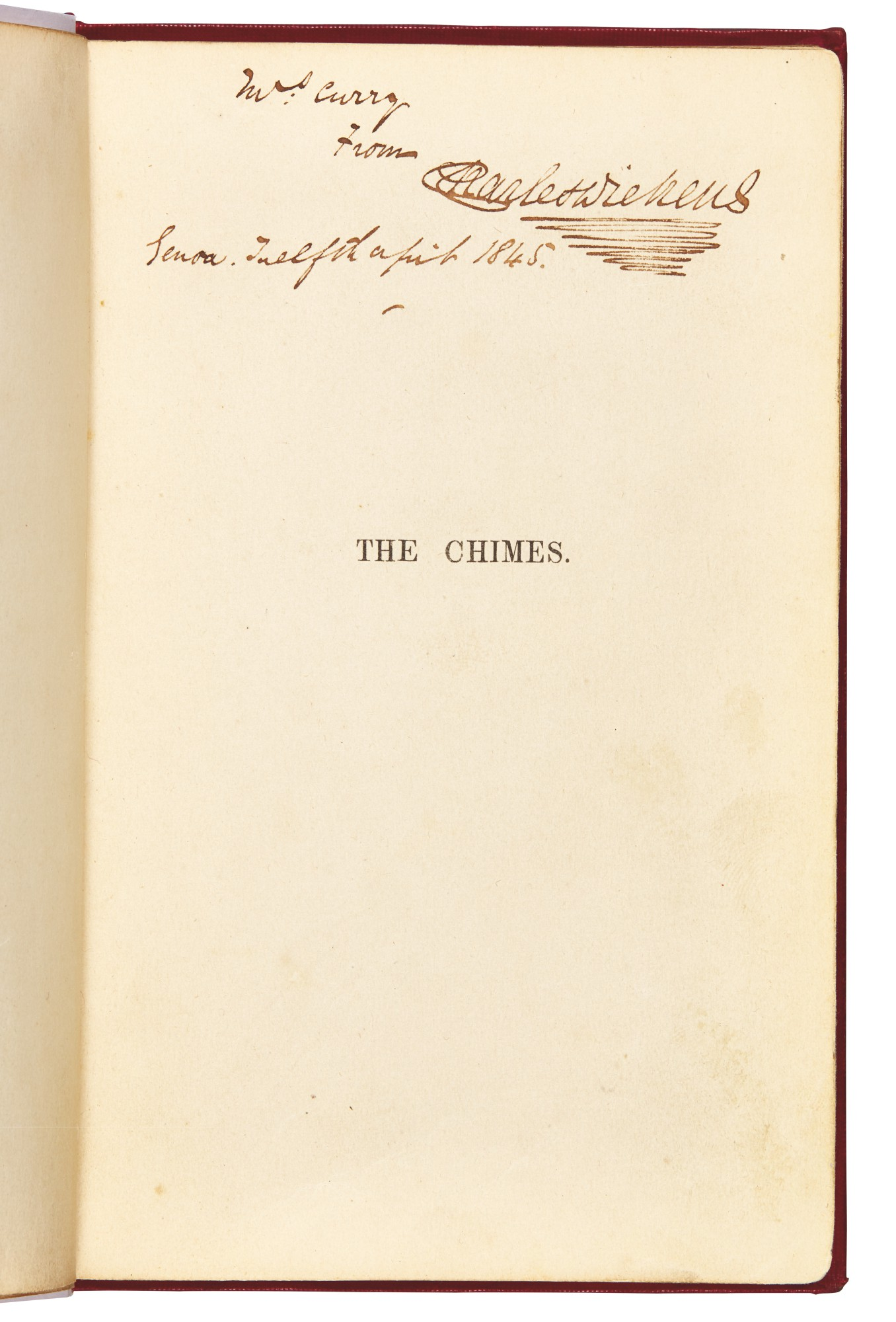 Dickens, The Chimes, 1845, eleventh edition, presentation copy inscribed to Mrs Curry, with autograph letter signed