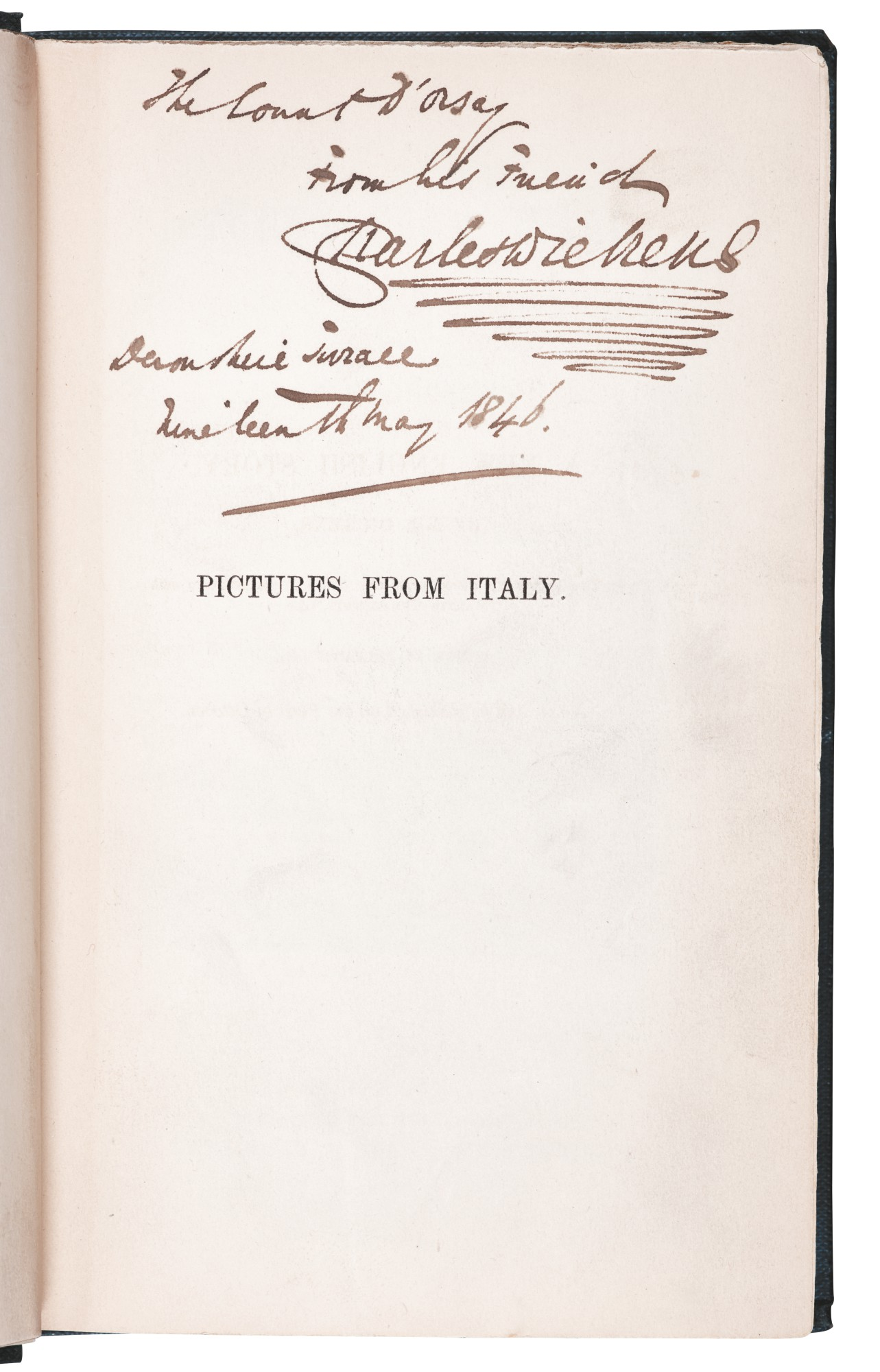 Dickens, Pictures from Italy, 1846, first edition, presentation copy inscribed to Count d'Orsay