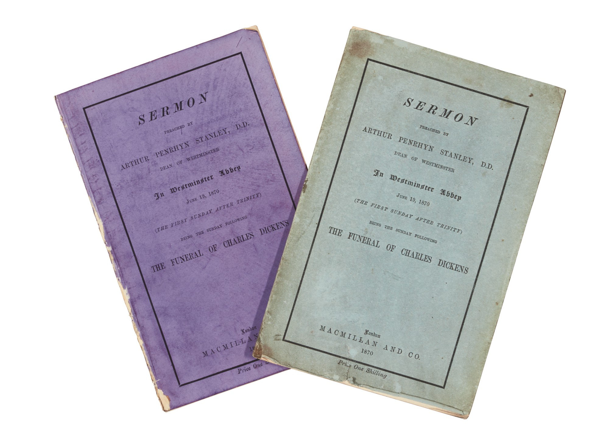 Stanley, Sermon preached... in Westminster Abbey... following the funeral of Charles Dickens, 1870, 2 copies
