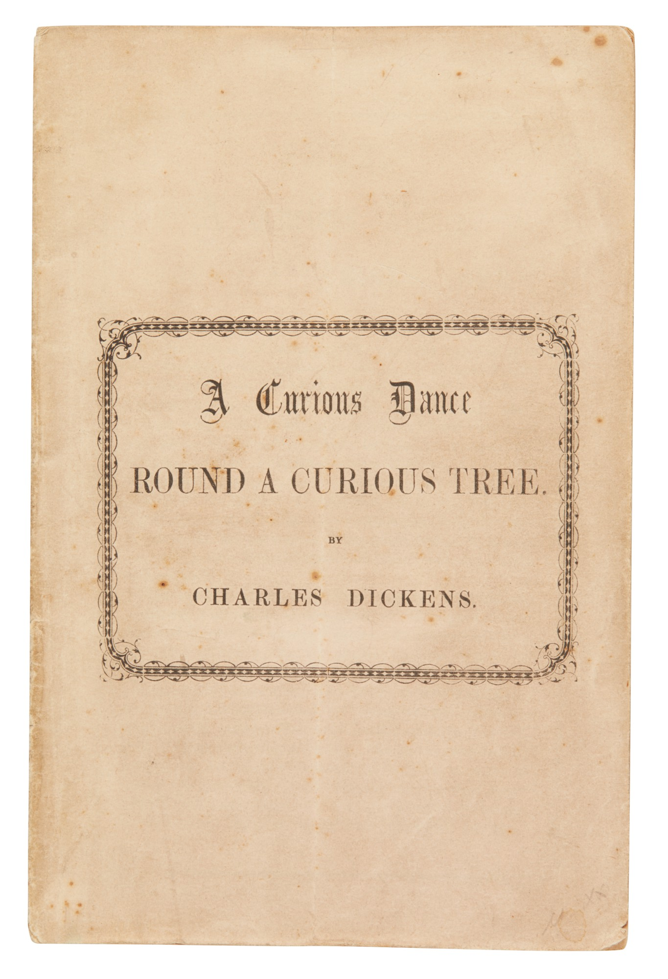 Dickens, A Curious Dance round a Curious Tree, [1860], first separate edition, first issue