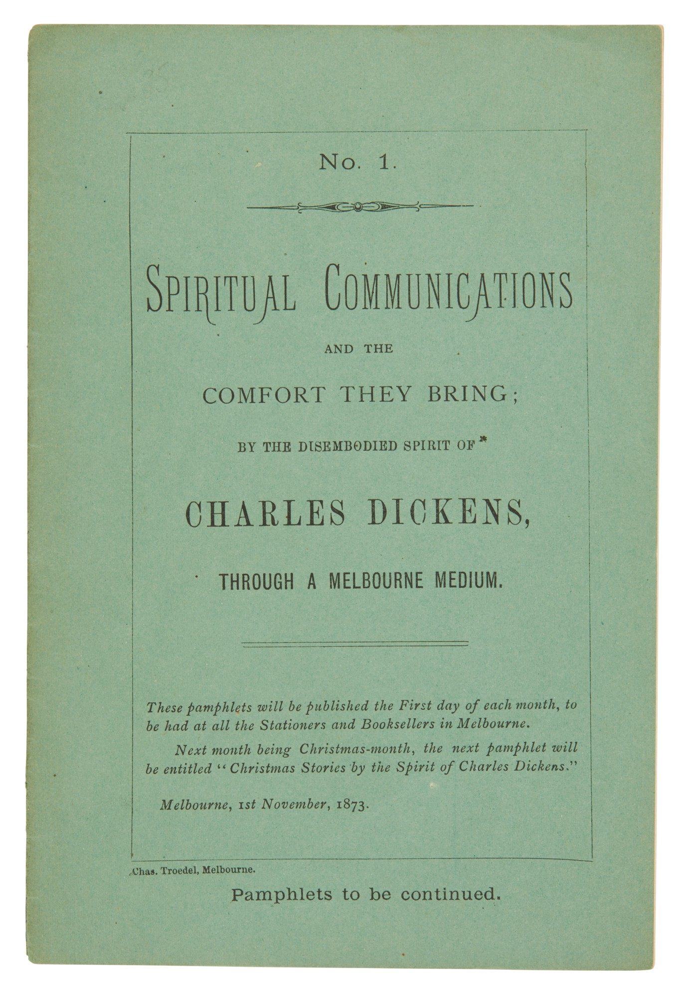[Dickens], Spiritual Communications and the comfort they bring, 1873, first edition