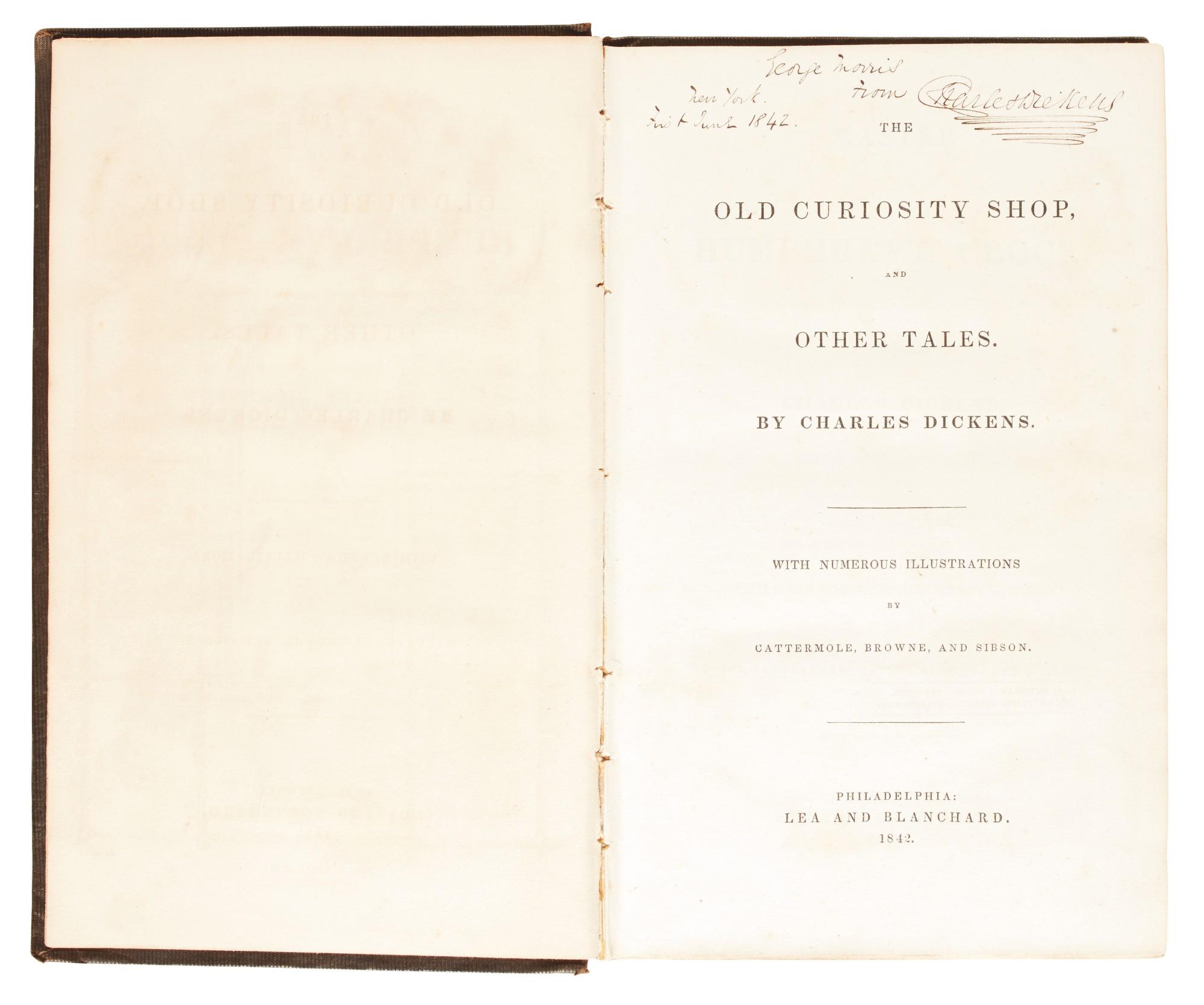 Dickens, Old Curiosity Shop, 1842, second American edition, presentation copy inscribed to Morris