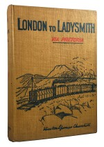 Winston S. Churchill | London to Ladysmith (via Pretoria). Toronto: Copp, Clark Company, Limited 1900