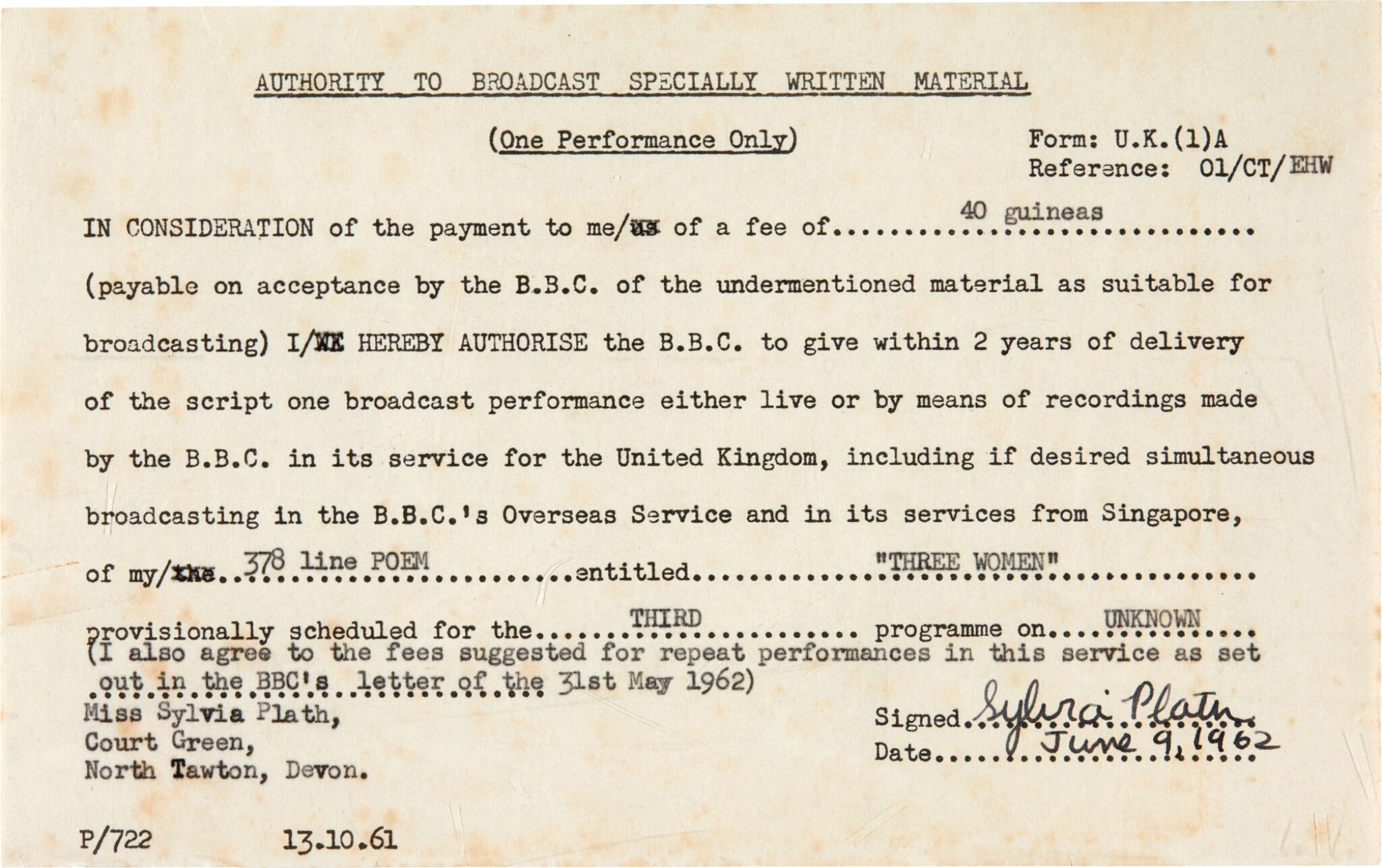 View full screen - View 1 of Lot 50. Sylvia Plath   Document signed, authorising the BBC broadcast of 'Three Women', 9 June 1962.