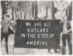 We Are All Outlaws in the Eyes of Amerika