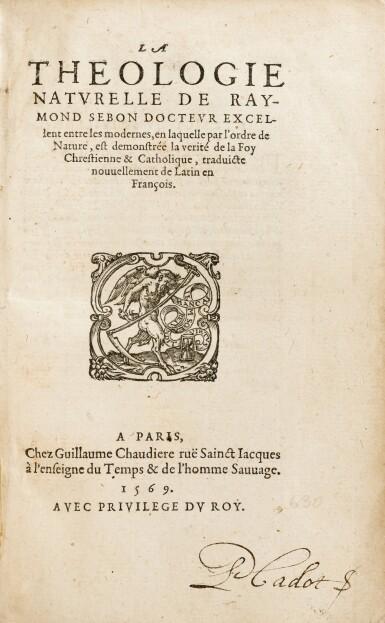View 2. Thumbnail of Lot 49. La Théologie naturelle de Raymond Sebon. Chaudière, 1569. Vélin souple de l'époque. Edition originale..