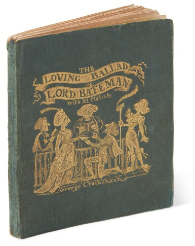 [Dickens], The Loving Ballad of Lord Bateman, 1839, first edition, first issue