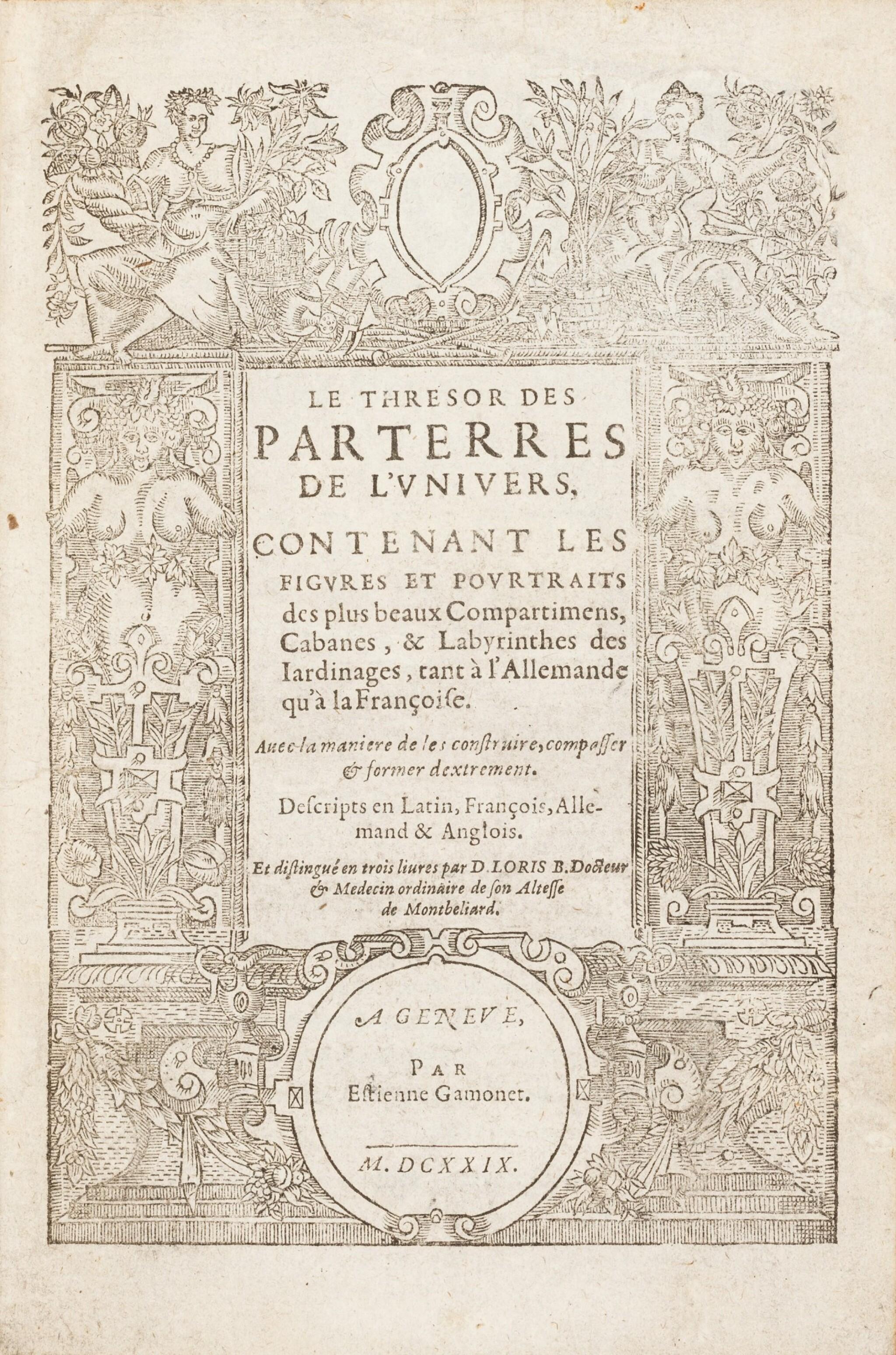 View full screen - View 1 of Lot 62. Le Thresor des parterres de l'univers. Genève, 1629. In-4. Reliure de Bruyère. Seule et unique édition..