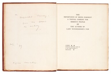 WILDE | The Importance of Being Earnest, 1898, one of 100 copies, presentation copy inscribed to Reginald Turner
