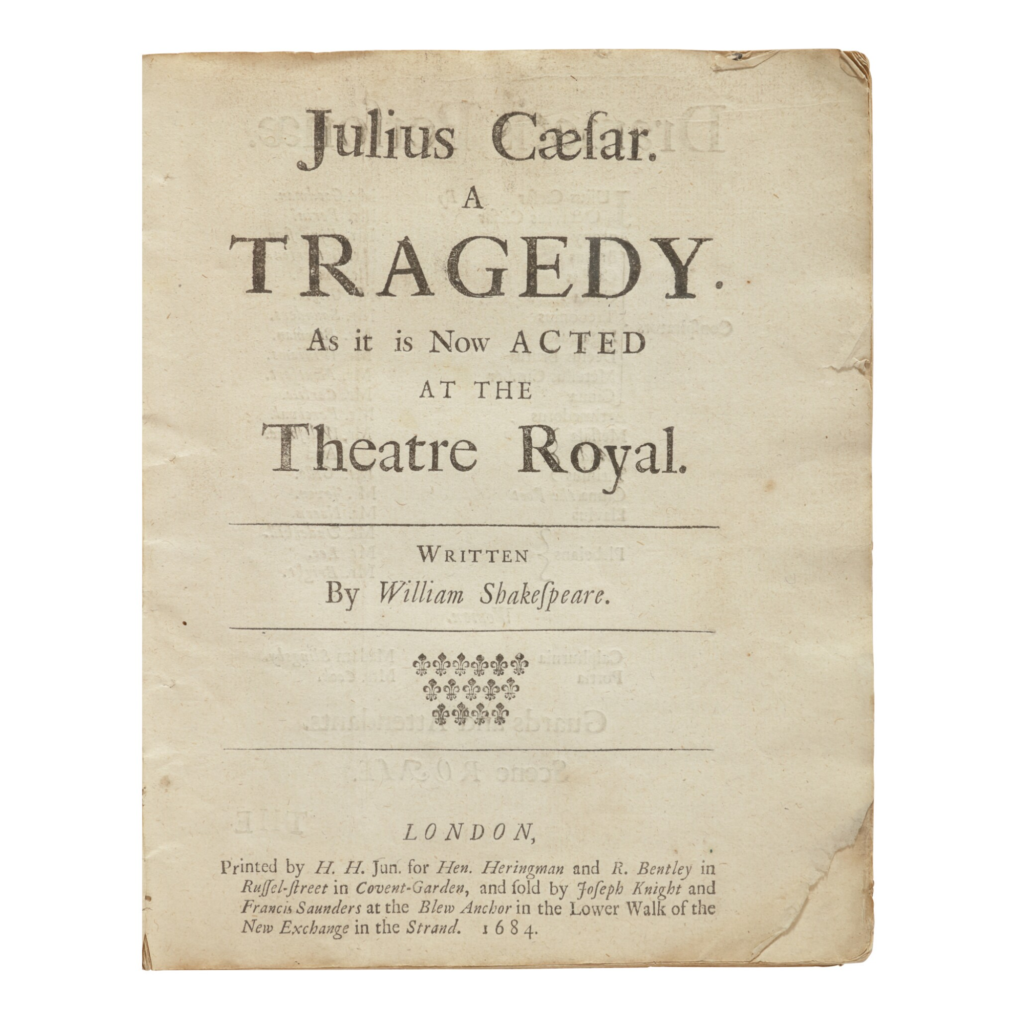 View full screen - View 1 of Lot 231. SHAKESPEARE, WILLIAM | Julius Caesar. A Tragedy as t is now acted at the Theatre Royal. London: by H.H. Jun fro Hen. Heringman and R. Bentley, 1684.