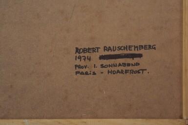 View 5. Thumbnail of Lot 23. ROBERT RAUSCHENBERG  |  GOOSEBERRY (HOARFROST).
