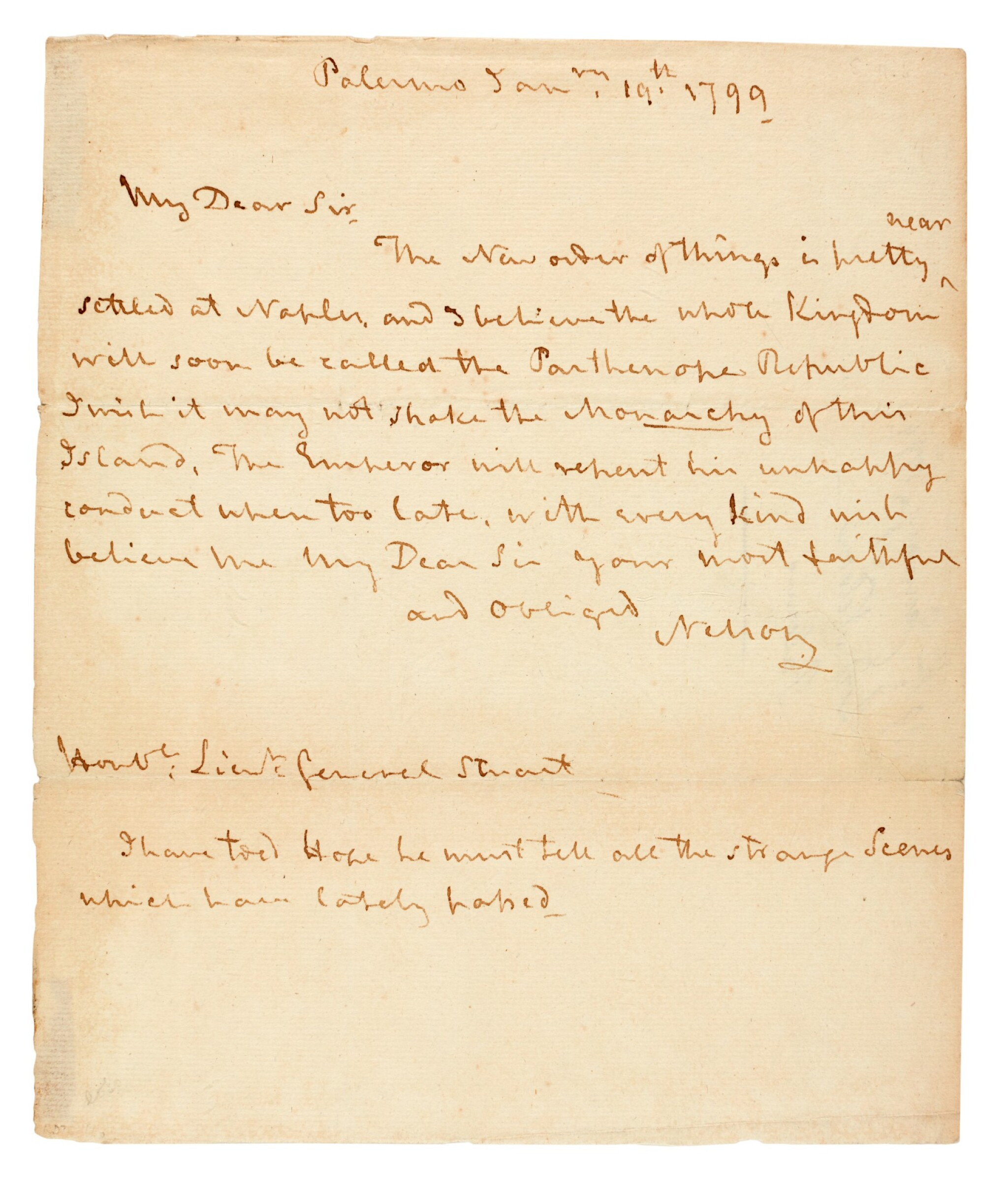 View full screen - View 1 of Lot 92.  NELSON   autograph letter signed, to Lieutenant General Stuart, 1799.