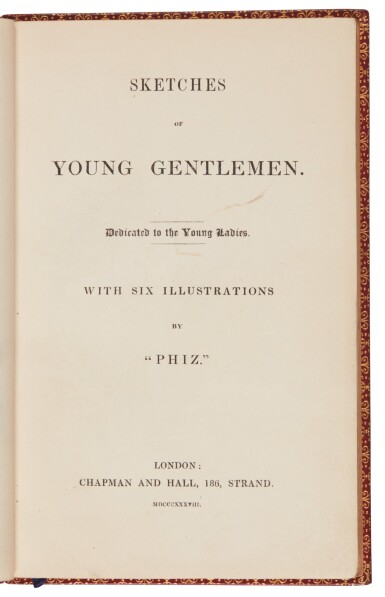 Dickens, Sketches of Young Gentlemen, 1838, first edition, rebound in red morocco