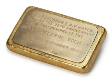 MONT PELERIN SOCIETY, INGOT GIVEN TO HAYEK MARKING THE 25TH ANNIVERSARY OF THE SOCIETY'S FOUNDING, 1972