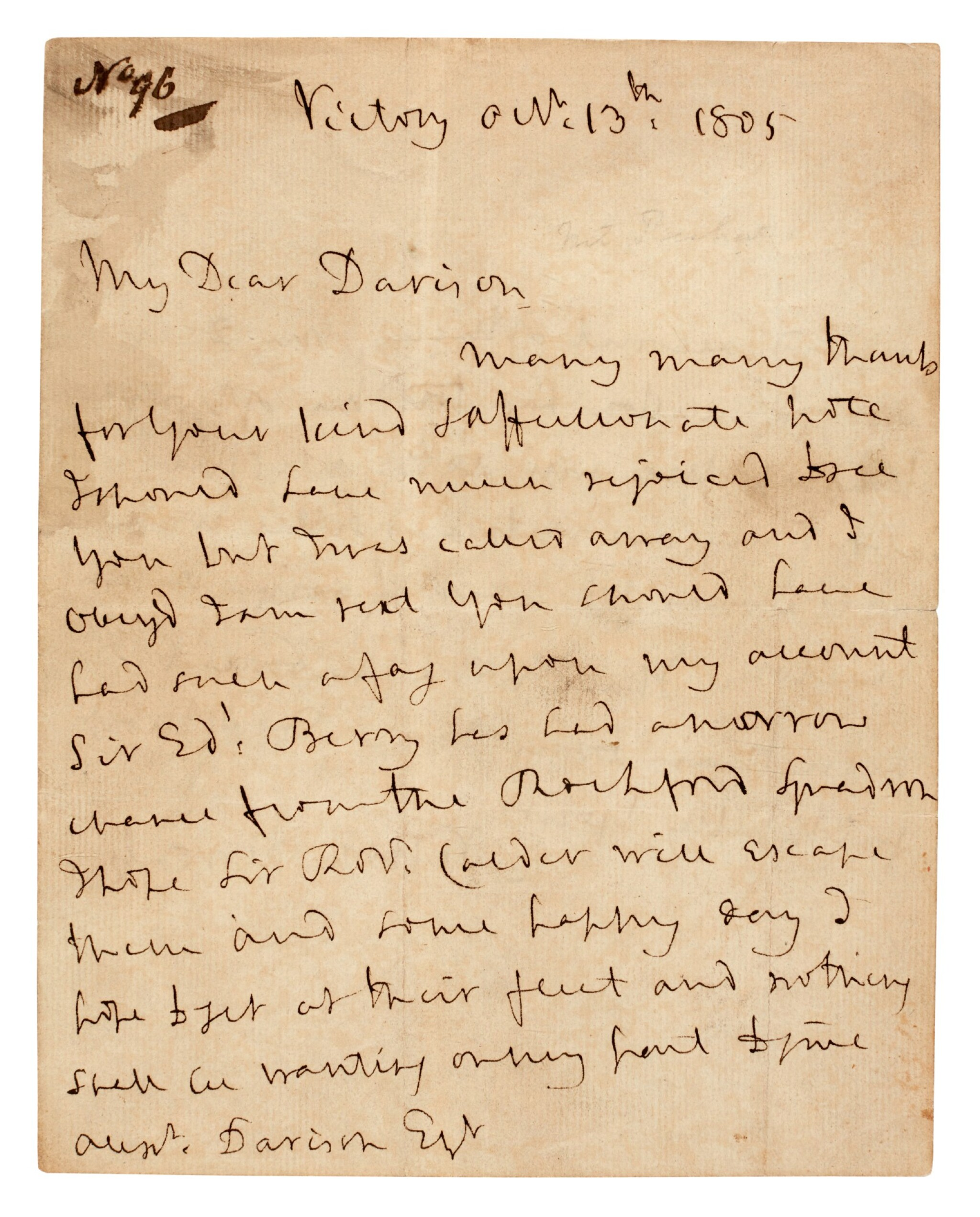 View full screen - View 1 of Lot 98. NELSON | autograph letter signed, to Alexander Davison, 13 October 1805.