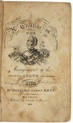 James, Benjamin, A Treatise on the Management of the Teeth. Boston, 1814.