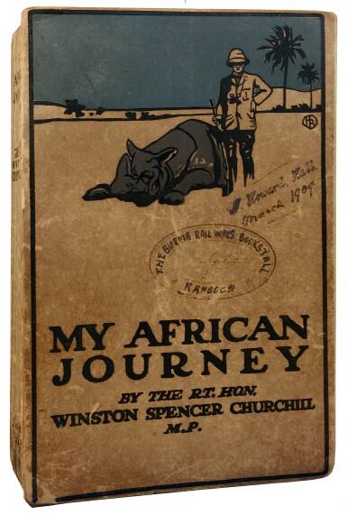 View 1. Thumbnail of Lot 21. Winston S. Churchill | My African Journey. London: Hodder & Stoughton, 1908.