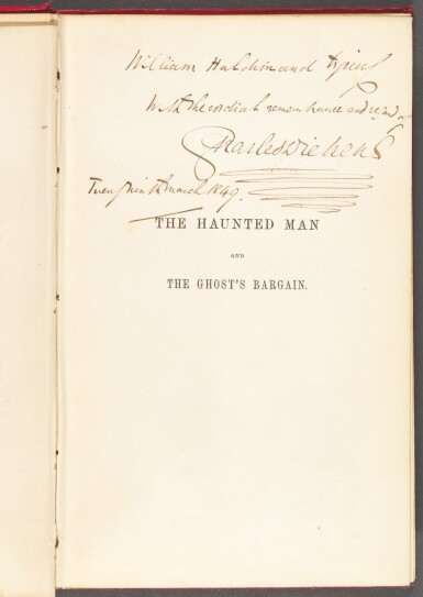 Dickens, The Haunted Man, 1848, first edition, presentation copy inscribed to Haldimand
