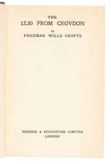 View 4. Thumbnail of Lot 80. Freeman Wills Crofts | The 12.30 from Croydon, 1934, inscribed to the author.