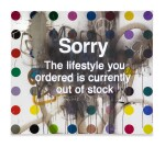 BANKSY (DEFACED HIRST) | SORRY THE LIFESTYLE YOU ORDERED IS CURRENTLY OUT OF STOCK