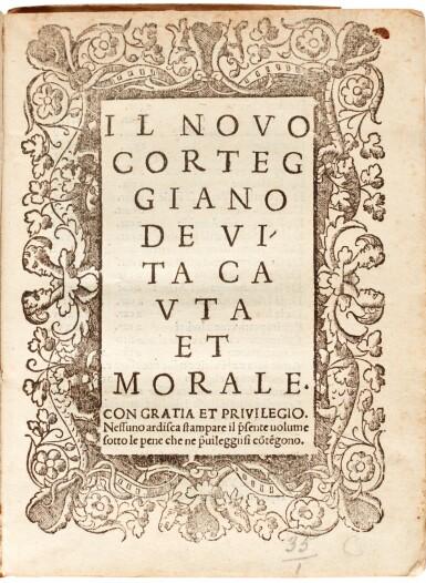Il novo corteggiano di vita cauta et morale, [Venice, 1530], old vellum
