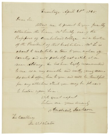 Jackson, Andrew. Manuscript letter signed, to Governor DeWitt Clinton of New York, 28 April 1825