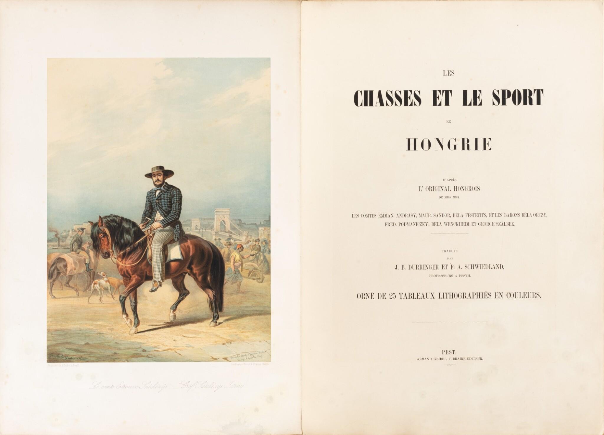View full screen - View 1 of Lot 110. Les chasses et le sport en Hongrie. [1857]. In-folio. Rel. de l'éditeur. Edition originale illustrée.