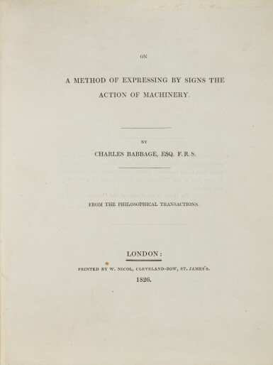 View 1. Thumbnail of Lot 33. BABBAGE, CHARLES   ON A METHOD OF EXPRESSING BY SIGNS THE ACTION OF MACHINERY. 1826.