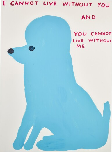 DAVID SHRIGLEY    I CANNOT LIVE WITHOUT YOU