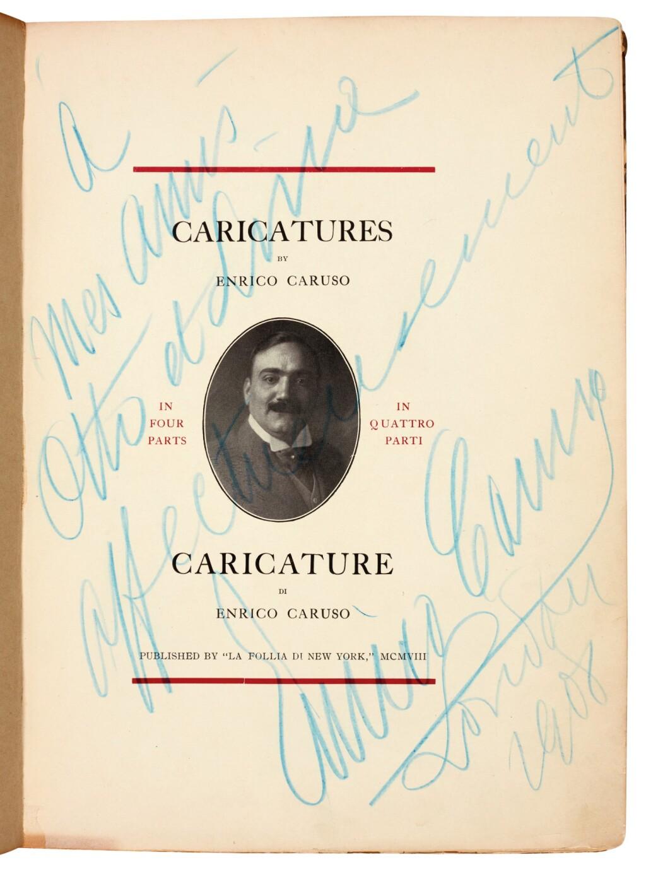 CARUSO, ENRICO | CARICATURES BY ENRICO CARUSO...CARICATURE DI ENRICO CARUSO. NEW YORK: MARZIALE SISCA (