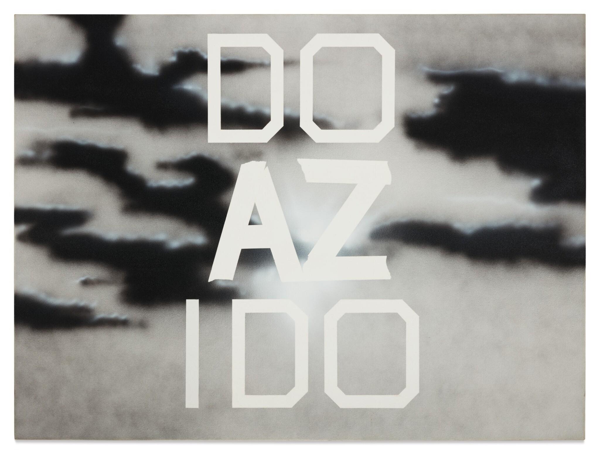 View full screen - View 1 of Lot 17. ED RUSCHA | DO AZ I DO.