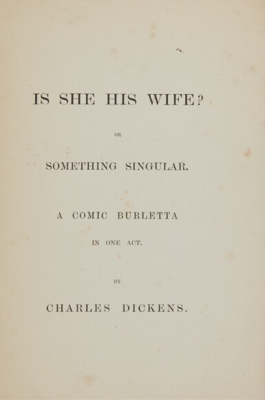 Dickens, Is She His Wife?, [c. late 1860s/early 1870s], first available edition