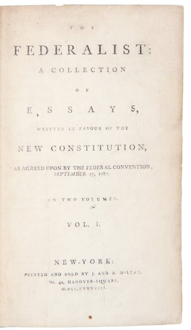 View 1. Thumbnail of Lot 206. Hamilton, Alexander, James Madison, and John Jay | First edition of the most important work of American political thought.