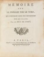 CROY. Mémoire sur le passage par le nord. 1782. In-4. Edition originale.