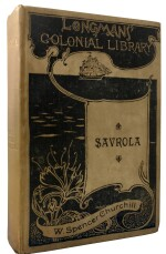 Winston S. Churchill | Savrola. London, New York, and Bombay: Longmans, Green & Co., 1900