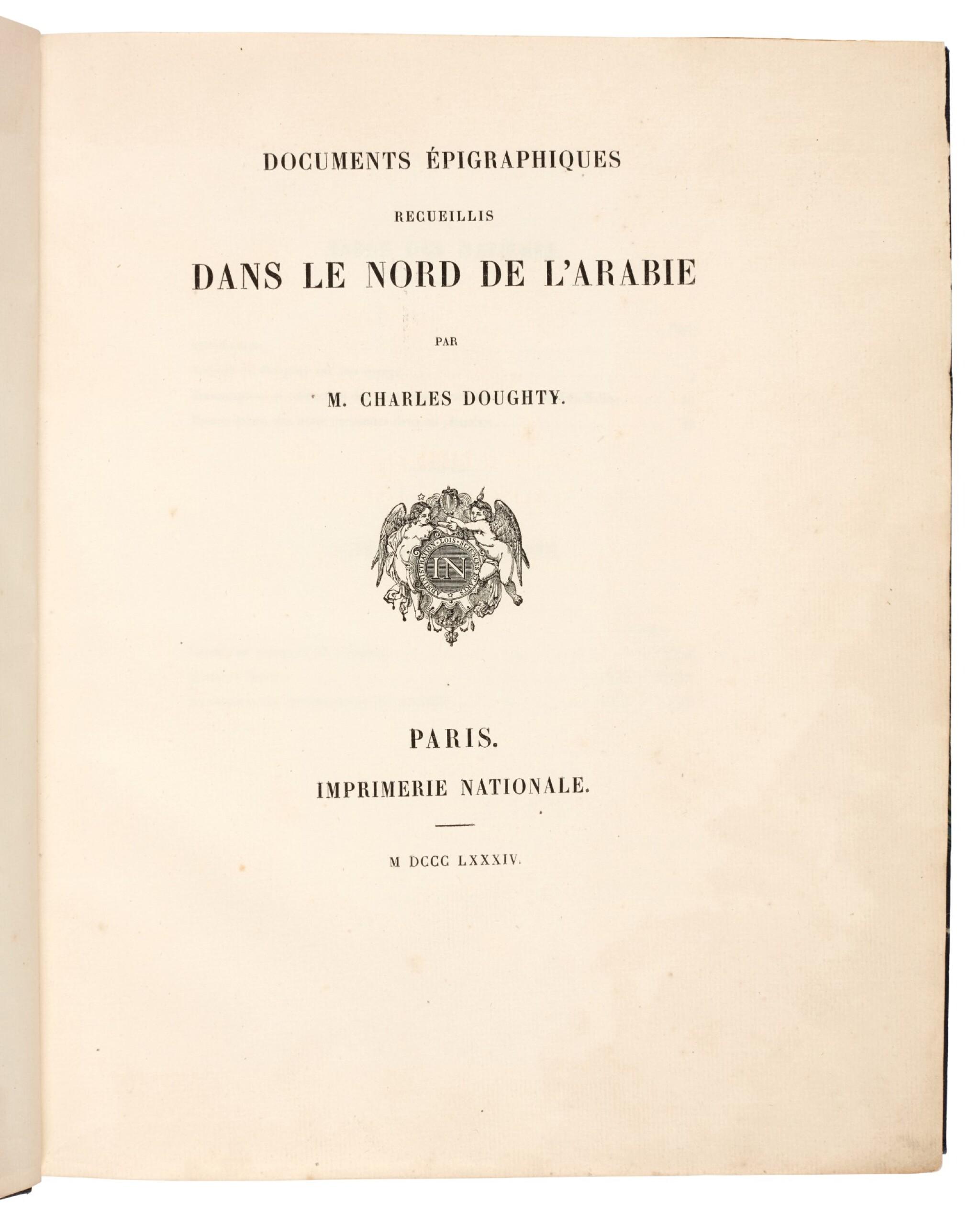 View full screen - View 1 of Lot 92. Charles Doughty | Documents épigraphiques recueillis dans le nord de l'Arabie, Paris, 1884, later half cloth.