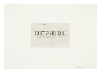 BRUCE NAUMAN | SHIT AND DIE (CORDES 51)