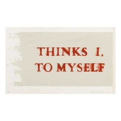 ED RUSCHA | THINKS I, TO MYSELF