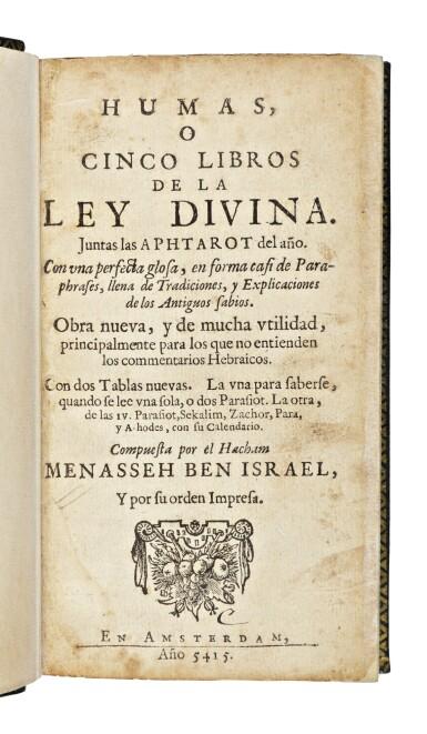 View 1. Thumbnail of Lot 163. HUMAS, O CINCO LIBROS DE LA LEY DIVINA. JUNTAS LAS APHTAROT DEL AÑO (PENTATEUCH WITH HAFTAROT IN JUDEO-SPANISH), AMSTERDAM: MENASSEH BEN ISRAEL, 1654-1655.