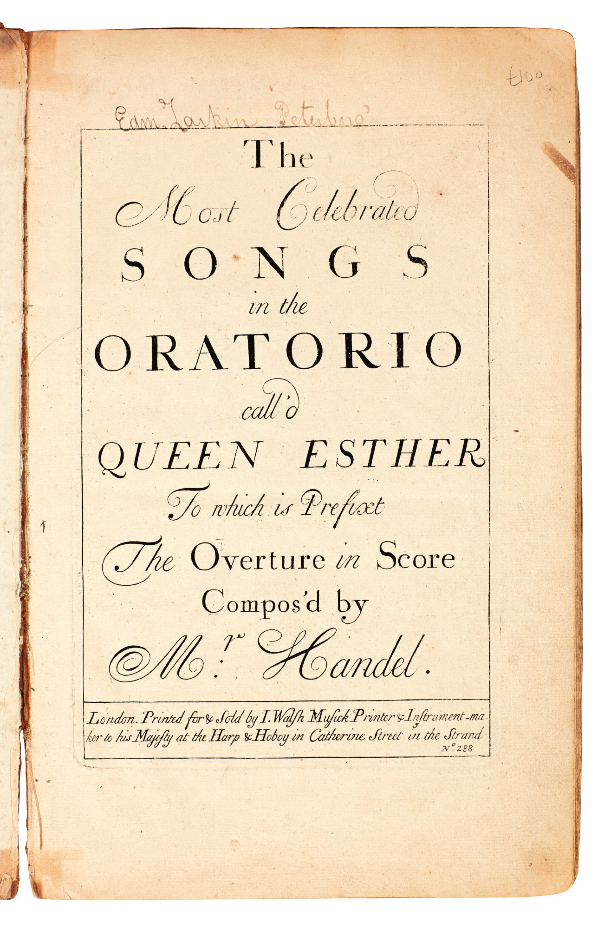 """View full screen - View 1 of Lot 48. G.F. Handel. First edition of the oratorio """"Esther"""" and three others by Handel and Corelli, 1700-1739."""