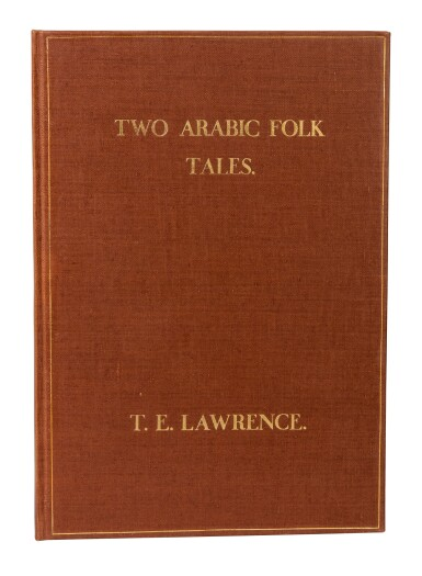 View 1. Thumbnail of Lot 126. LAWRENCE, T.E. | Two Arabic Folk Tales, 1937, no.13/30 copies.