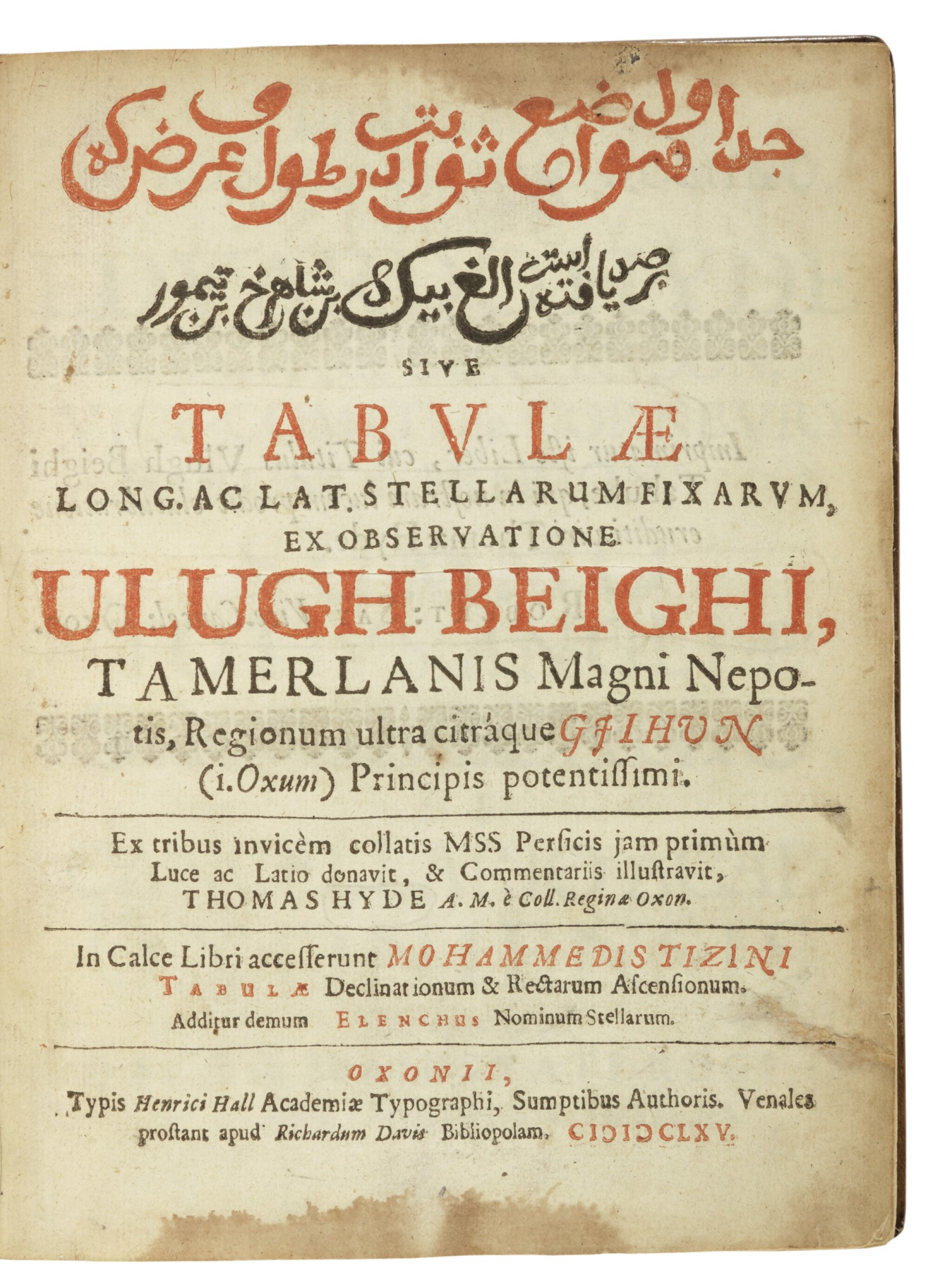 View full screen - View 1 of Lot 2. BEG, ULUGH   TABULAE LONG AC LAT. STELLARUM FIXARUM EX OBSERVATIONE. OXFORD, 1665. FIRST EDITION IN PERSIAN..