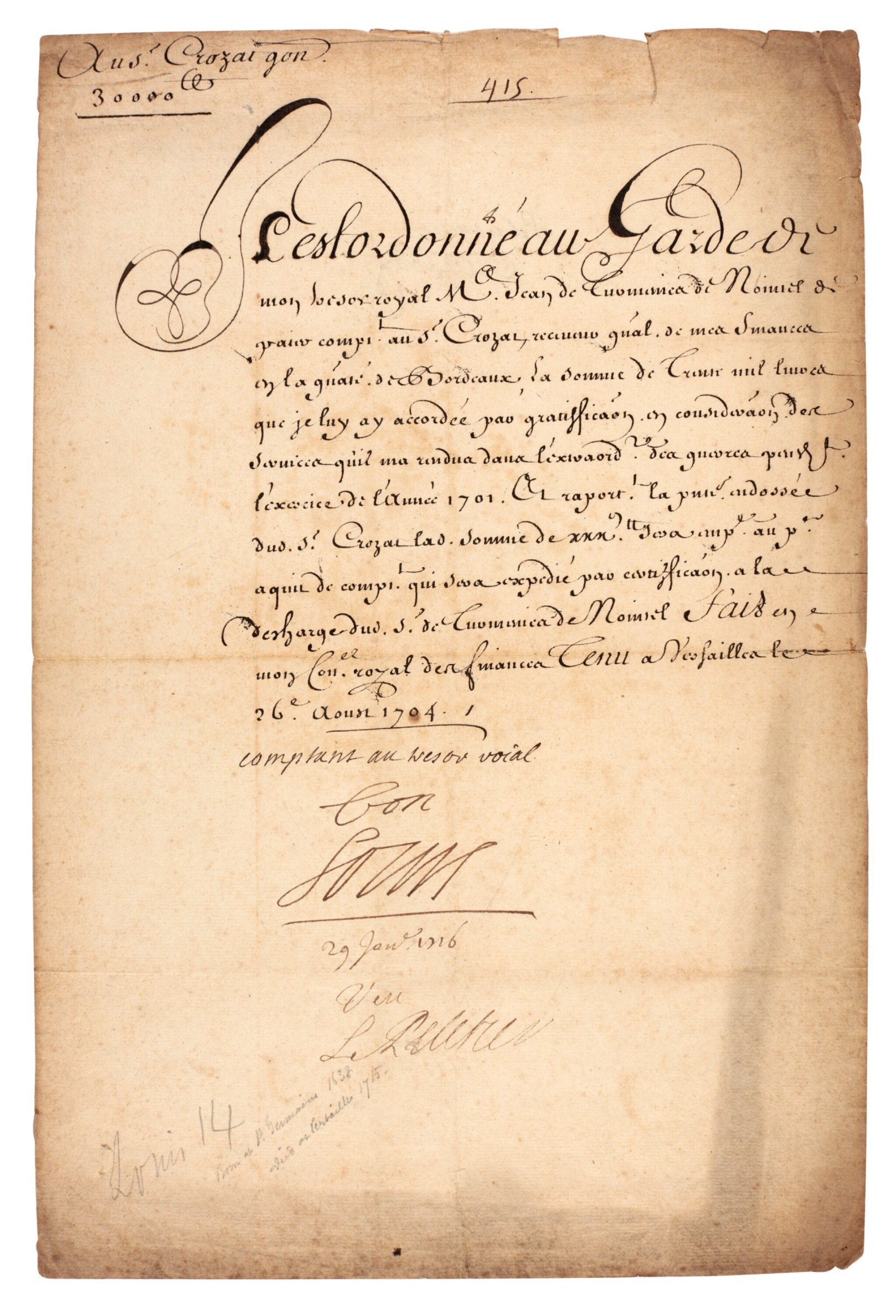 """View full screen - View 1 of Lot 70. LOUIS XIV   document signed and inscribed (""""bon, Louis""""), about paying money to Antoine Crozat, 1704."""