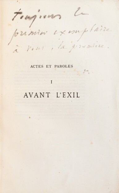 """View 1. Thumbnail of Lot 120. Actes et Paroles. 1875-1876. 3 vol, chacun avec un envoi à Juliette Drouet, """"la première""""."""