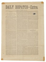 LINCOLN, ABRAHAM | A same-day printing of Abraham Lincoln's First Inaugural Address in Daily Dispatch—Extra,a newspaper extra from the future capital of the Confederacy.[Richmond, Virginia: J. A. Cowardin& Hammersley], Monday, March 4th, 1861