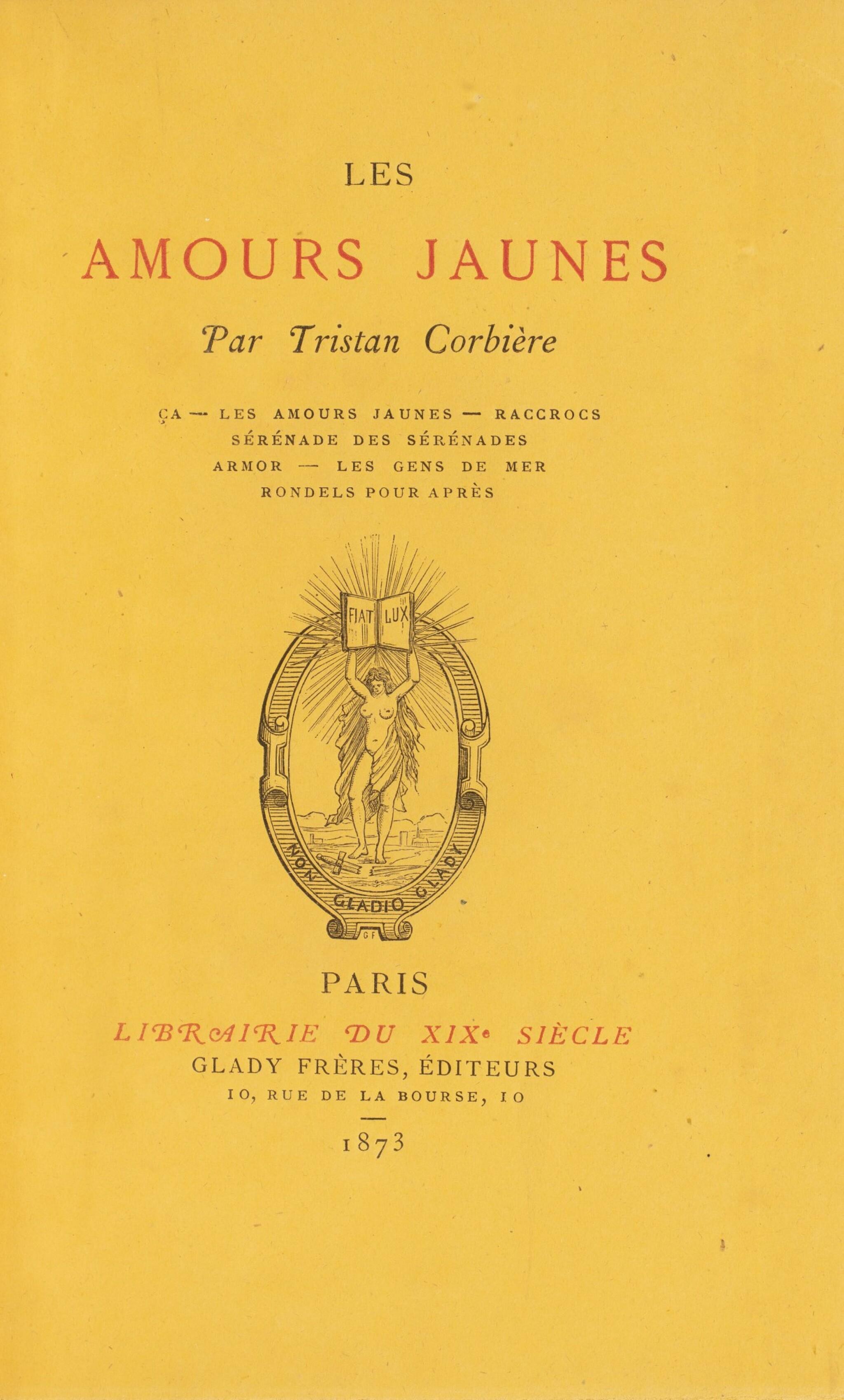View full screen - View 1 of Lot 38. CORBIERE. Les Amours Jaunes. 1873. Edition originale. 1/9 exemplaires sur papier jonquille. Rare..