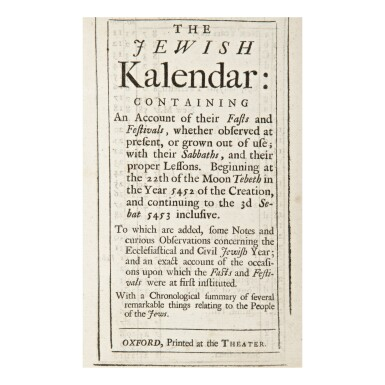 View 1. Thumbnail of Lot 59.  THE OXFORD ALMANACK FOR THE YEAR OF OUR LORD GOD 1692 […] THE JEWISH KALENDAR, [ISAAC ABENDANA], OXFORD: PRINTED AT THE THEATER, [1691].