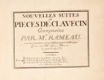 J.-P. Rameau Nouvelles suites de pièces de clavecin, avec remarques sur les différens genres de musique, [c.1726/7]