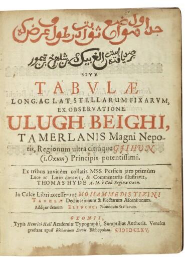 BEG, ULUGH | TABULAE LONG AC LAT. STELLARUM FIXARUM EX OBSERVATIONE. OXFORD, 1665. FIRST EDITION IN PERSIAN.