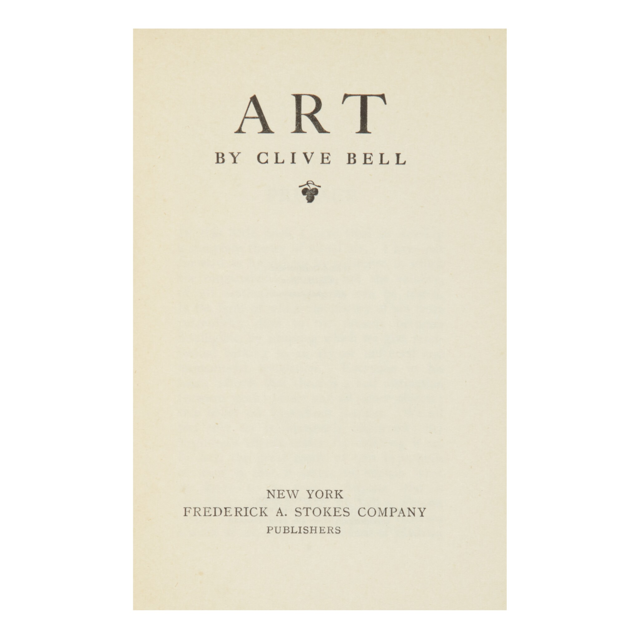 CLIVE BELL | ART. NEW YORK: (CA. 1913), GEORGIA O'KEEFFE'S COPY, GIVEN TO HER BY ALFRED STIEGLITZ
